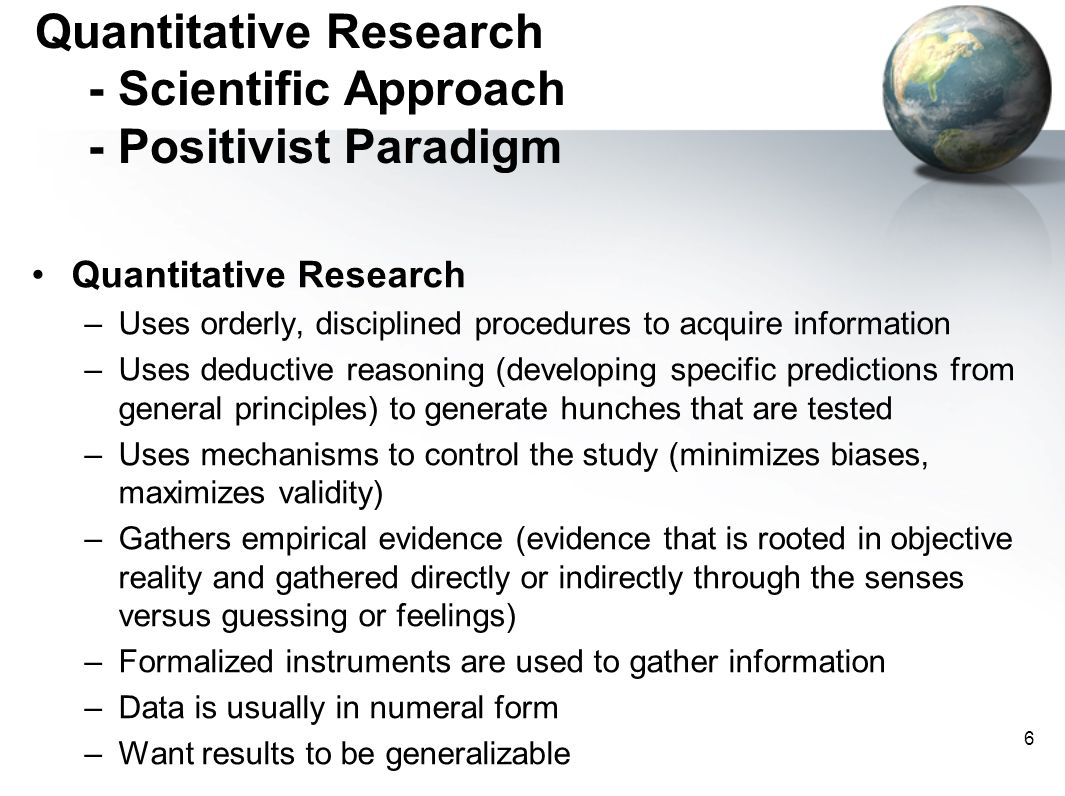 Quantitative Research - Scientific Approach - Positivist Paradigm