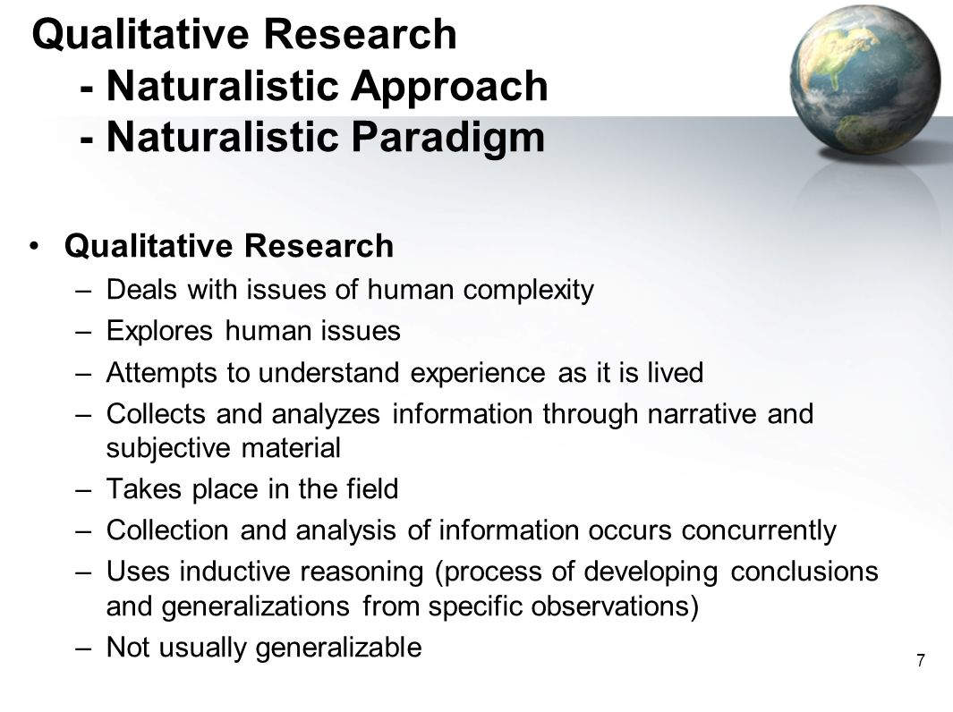 Qualitative Research - Naturalistic Approach - Naturalistic Paradigm