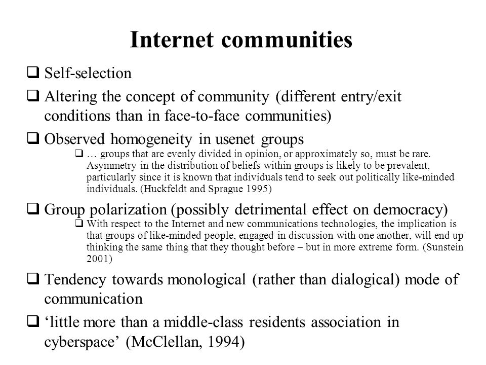 Internet communities Self-selection