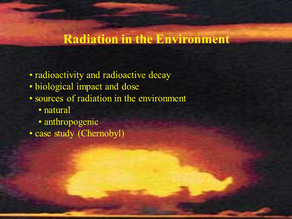 Radiation in the Environment