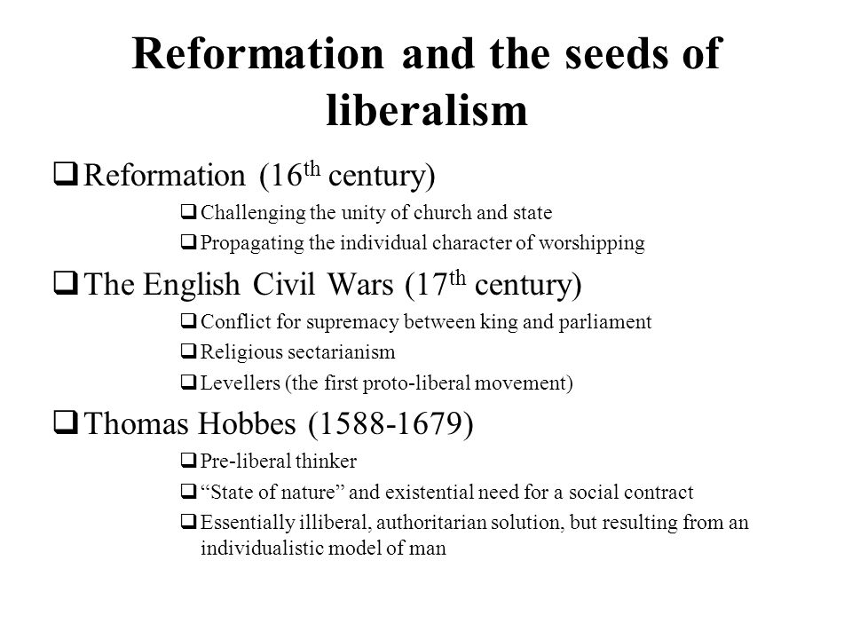 Reformation and the seeds of liberalism