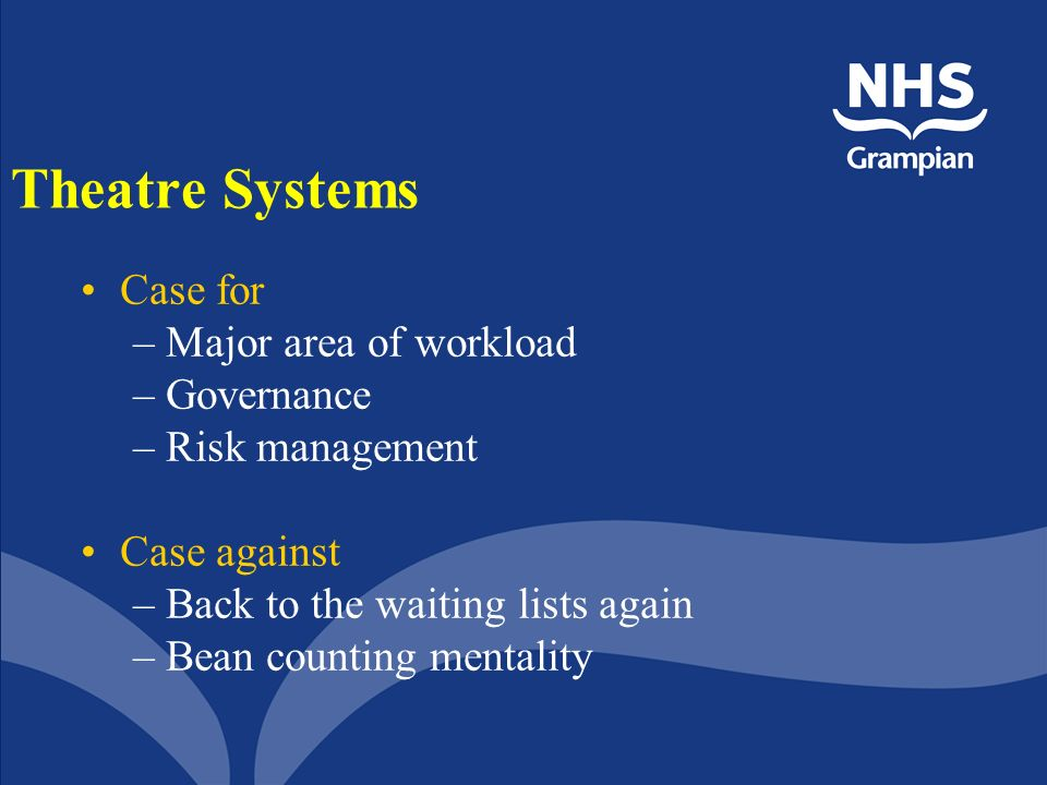 Theatre Systems Case for Major area of workload Governance