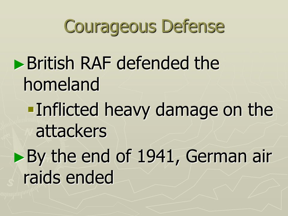 Courageous Defense British RAF defended the homeland.