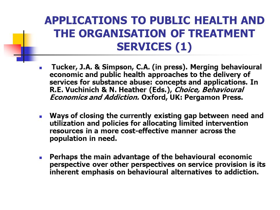 APPLICATIONS TO PUBLIC HEALTH AND THE ORGANISATION OF TREATMENT SERVICES (1)