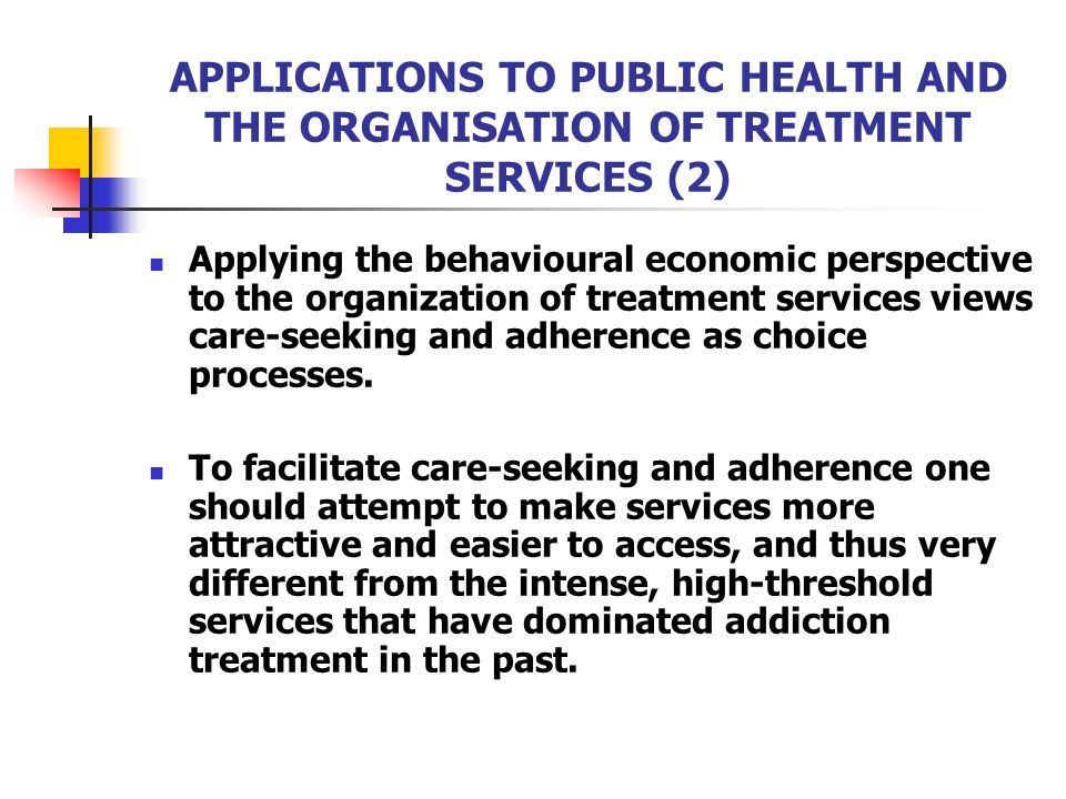 APPLICATIONS TO PUBLIC HEALTH AND THE ORGANISATION OF TREATMENT SERVICES (2)