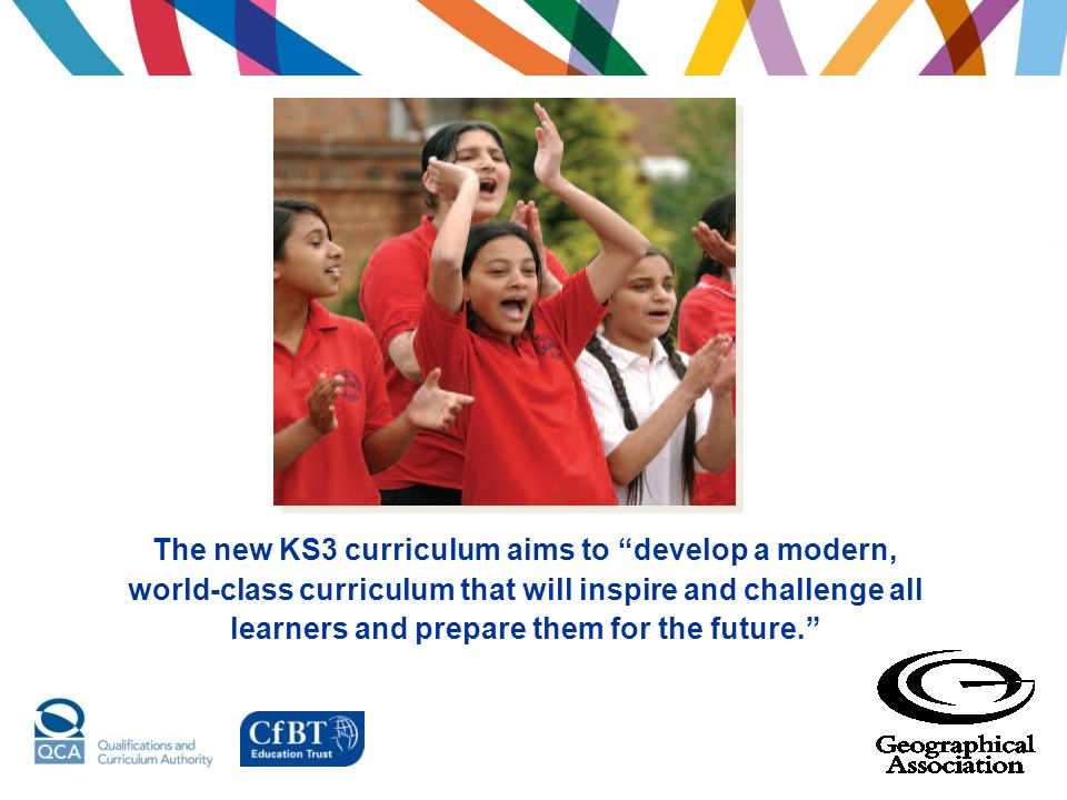 The new KS3 curriculum aims to develop a modern, world-class curriculum that will inspire and challenge all learners and prepare them for the future.