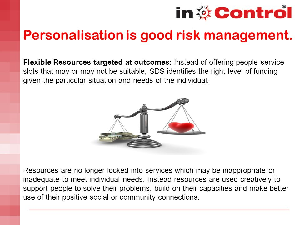 Personalisation is good risk management.