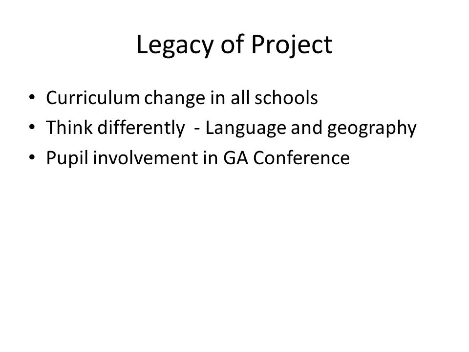 Legacy of Project Curriculum change in all schools