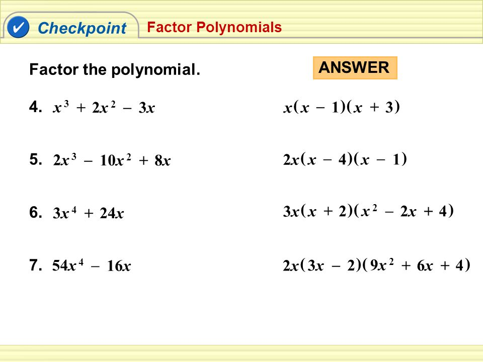 Checkpoint Factor The Polynomial Answer X 1 3 2x 2