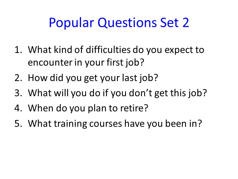 English Job Interview Questions - ppt video online download