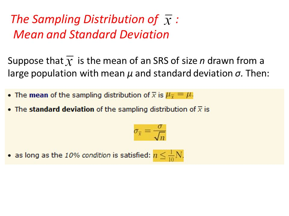The Sampling Distribution of : Mean and Standard Deviation