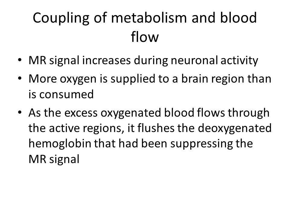 Coupling of metabolism and blood flow
