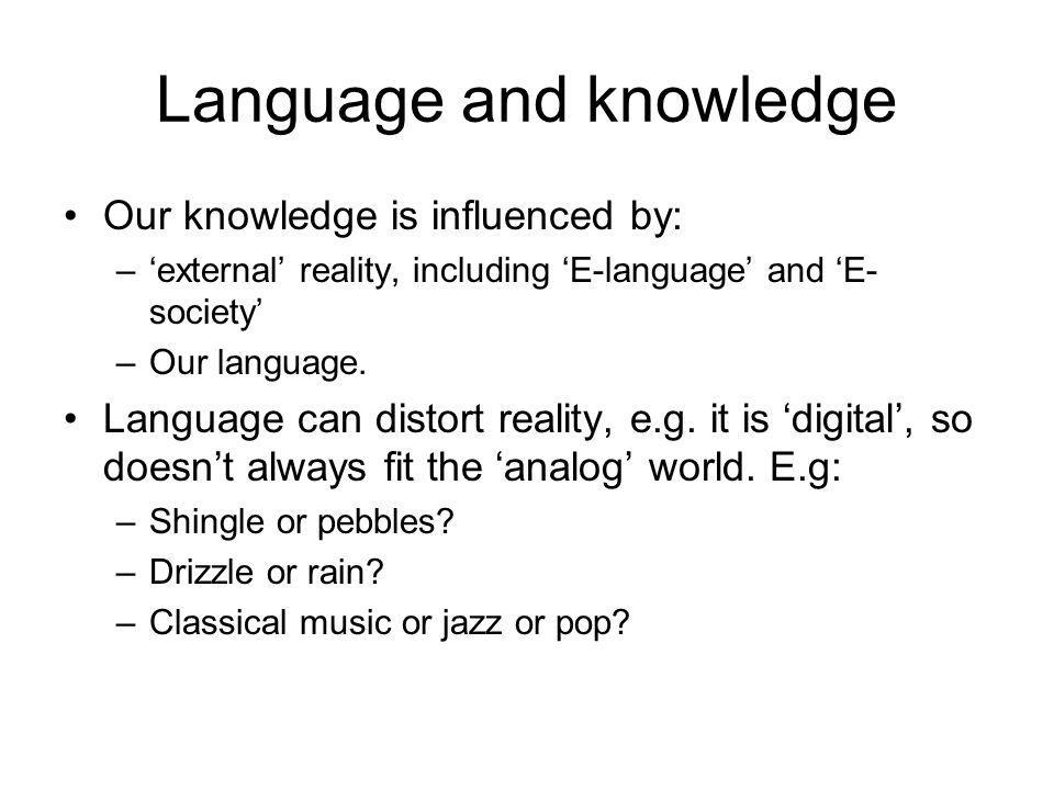 Language and knowledge