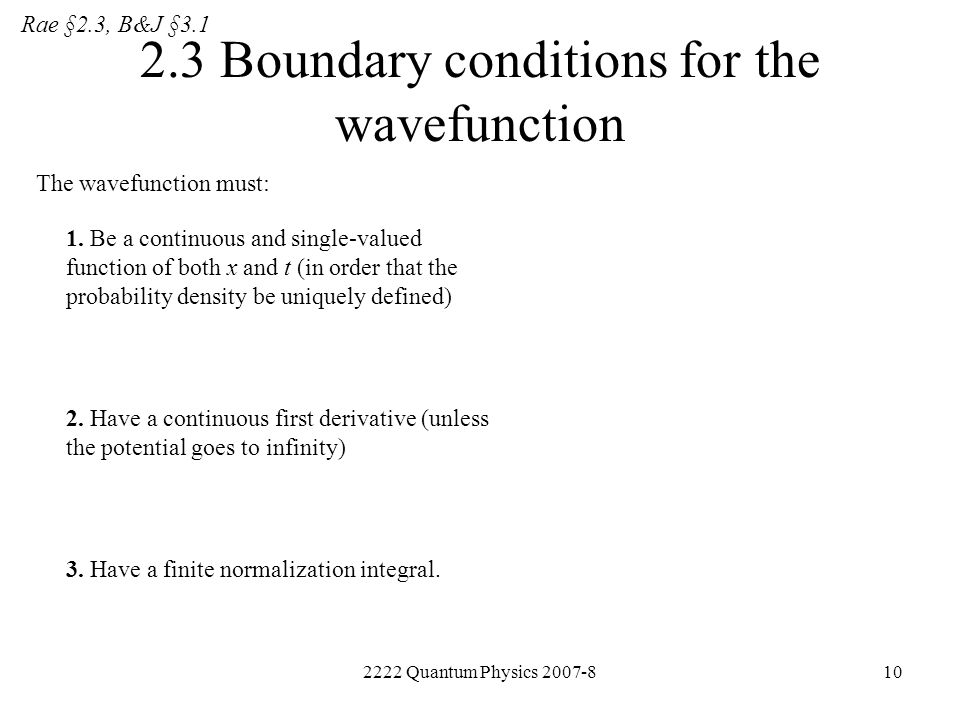 2.3 Boundary conditions for the wavefunction