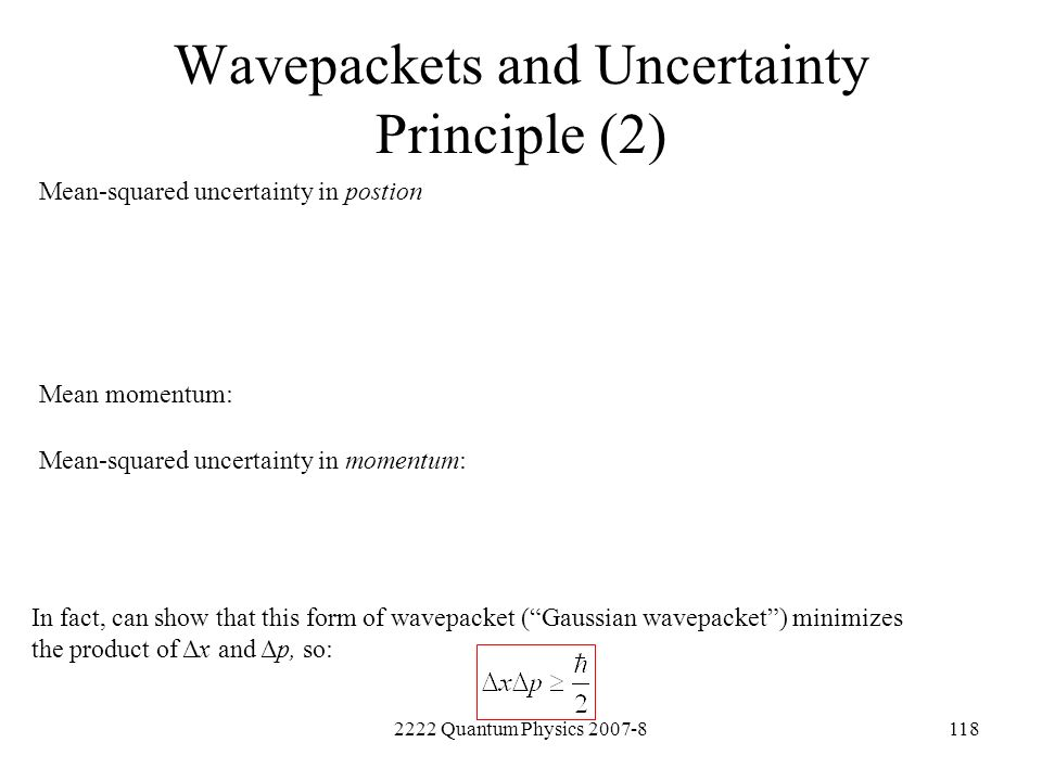 Wavepackets and Uncertainty Principle (2)
