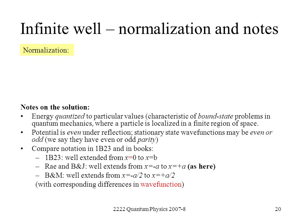 Infinite well – normalization and notes