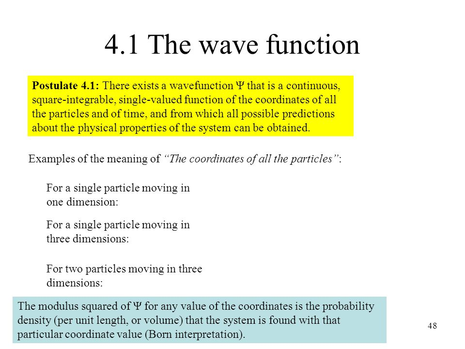 4.1 The wave function