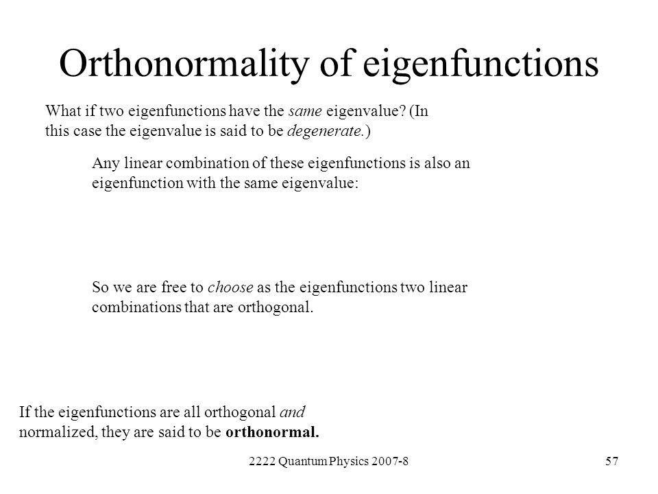 Orthonormality of eigenfunctions