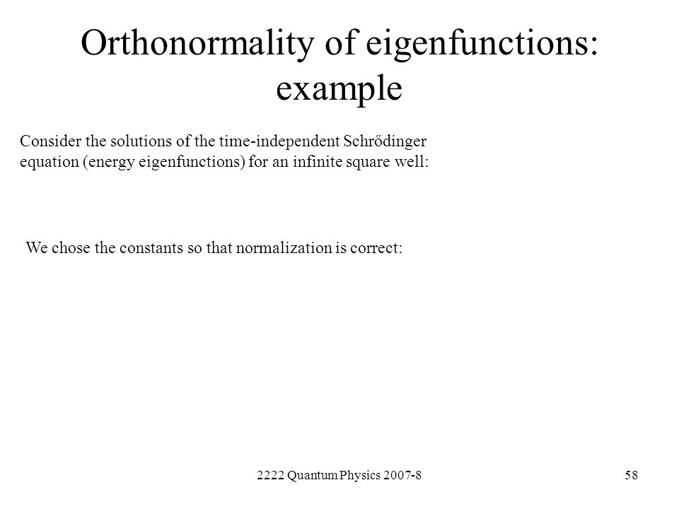 Orthonormality of eigenfunctions: example