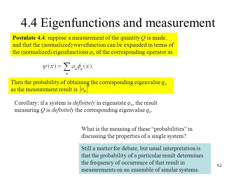4.4 Eigenfunctions and measurement
