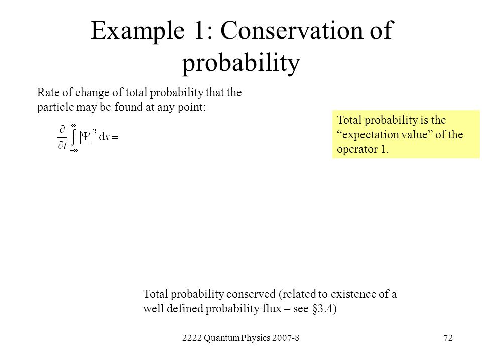 Example 1: Conservation of probability