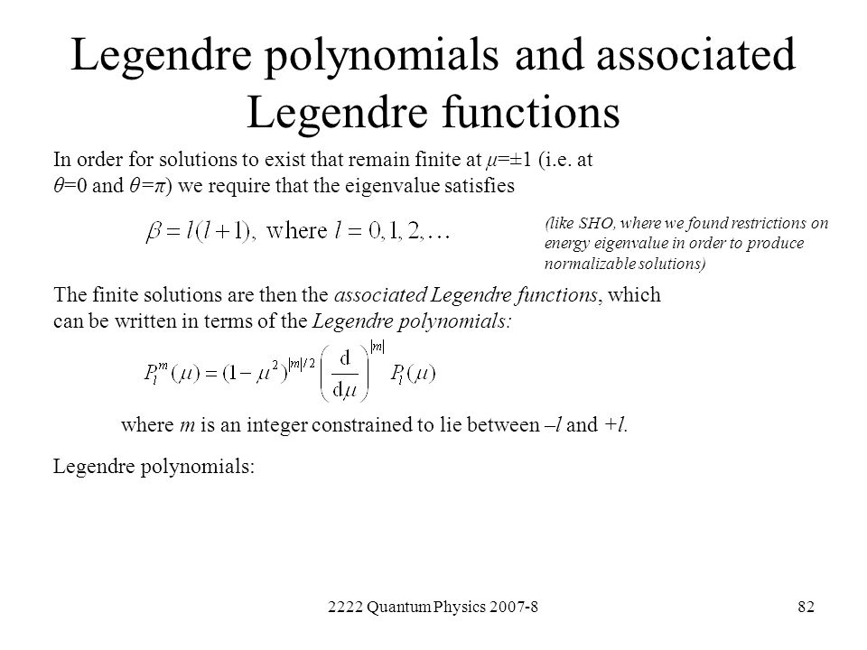 Legendre polynomials and associated Legendre functions