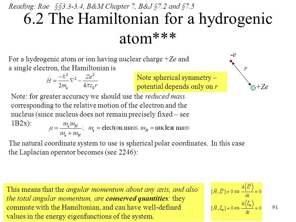 6.2 The Hamiltonian for a hydrogenic atom***