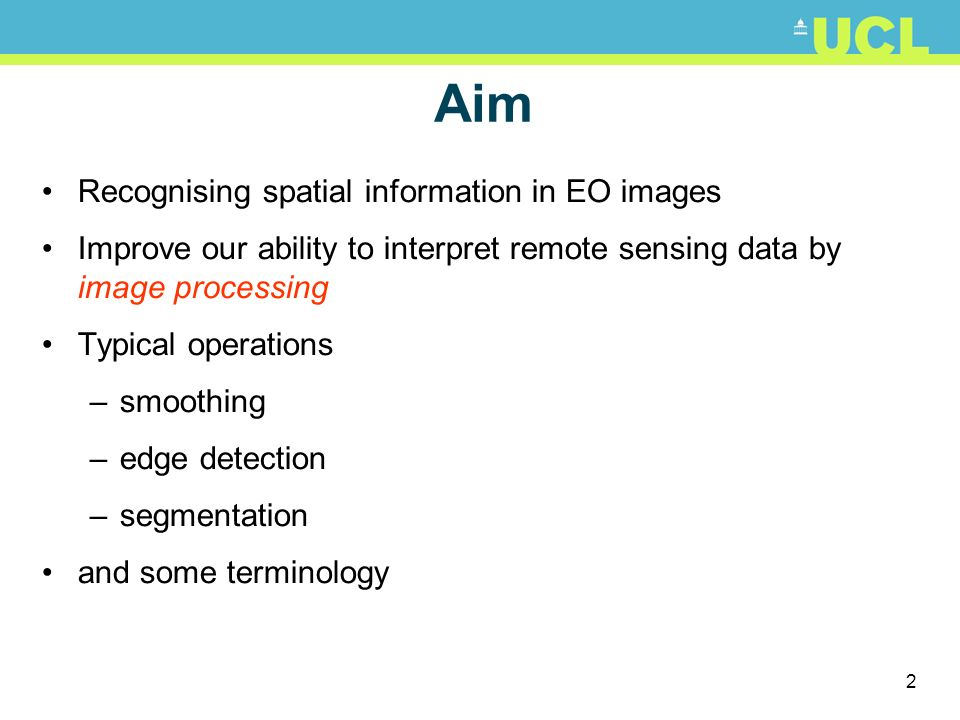 Aim Recognising spatial information in EO images