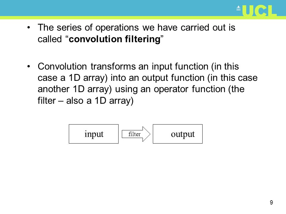 The series of operations we have carried out is called convolution filtering