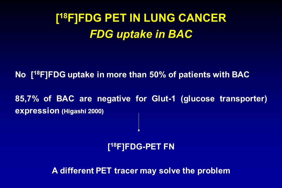 [18F]FDG PET IN LUNG CANCER FDG uptake in BAC