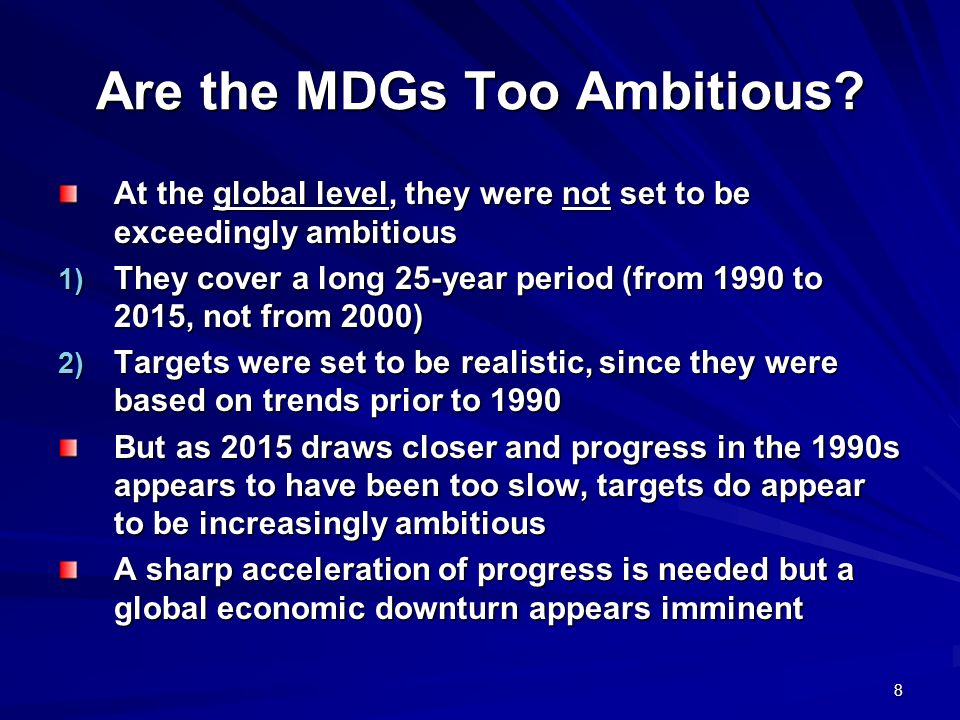 Are the MDGs Too Ambitious