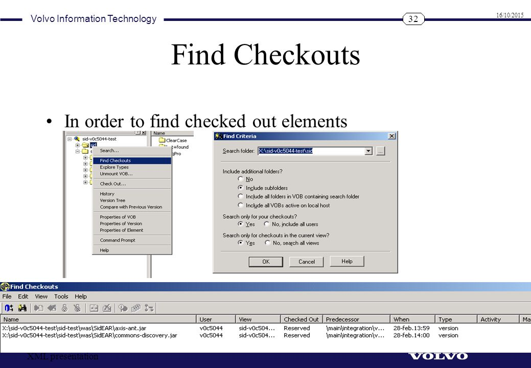 Find Checkouts In order to find checked out elements XML presentation
