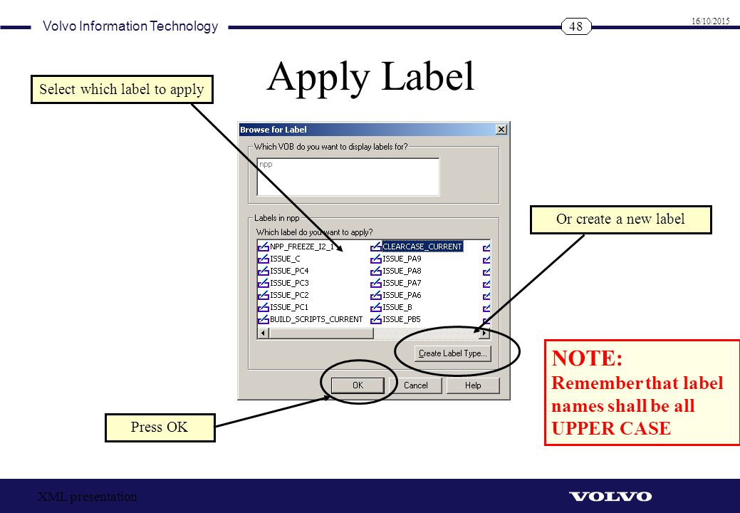 Select which label to apply