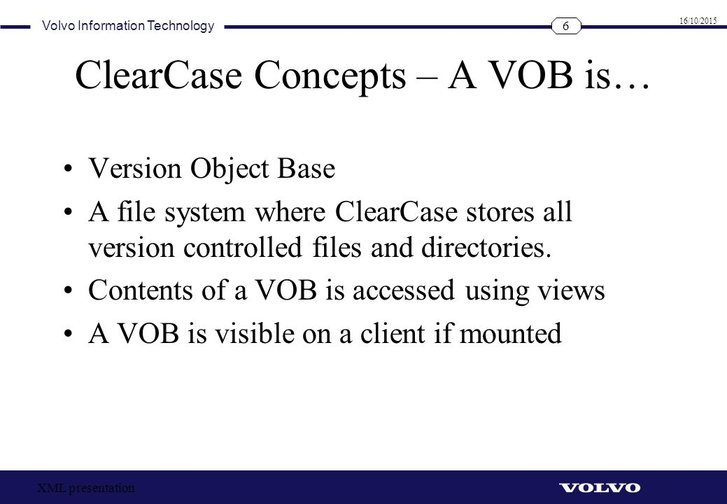 ClearCase Concepts – A VOB is…