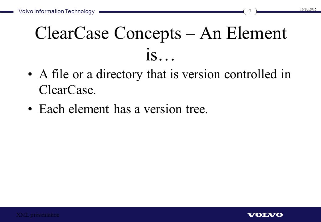 ClearCase Concepts – An Element is…