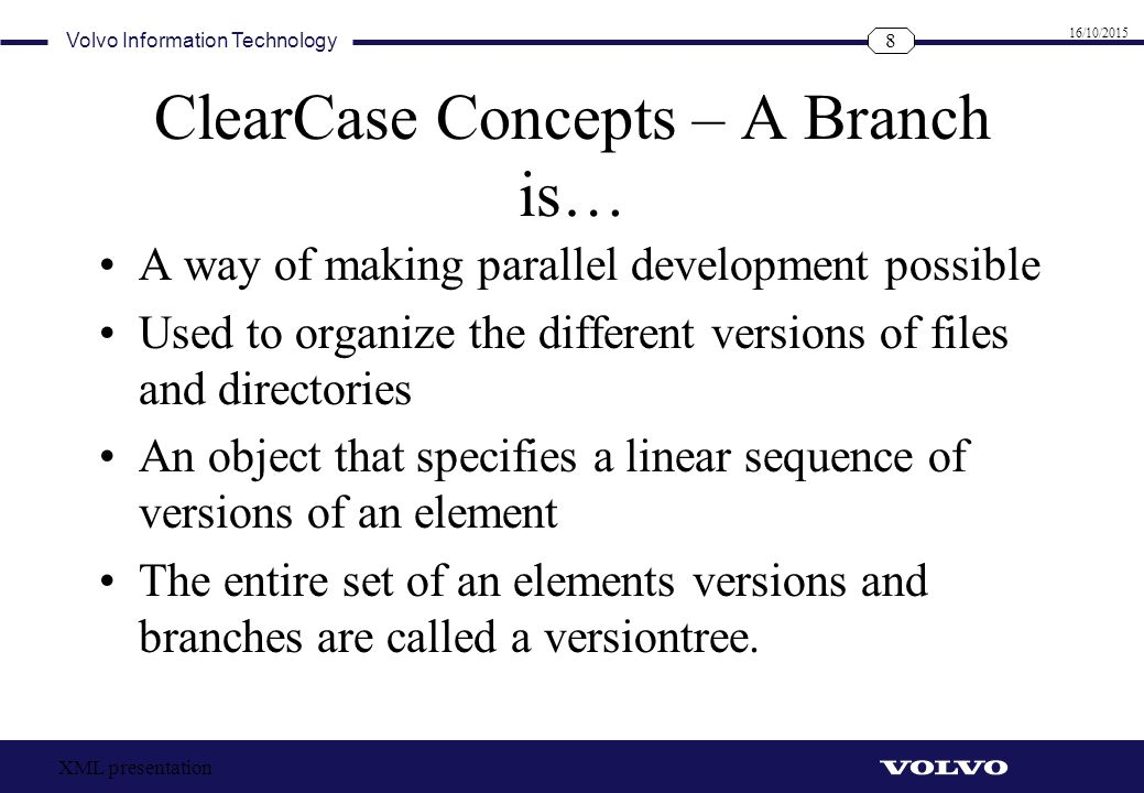 ClearCase Concepts – A Branch is…