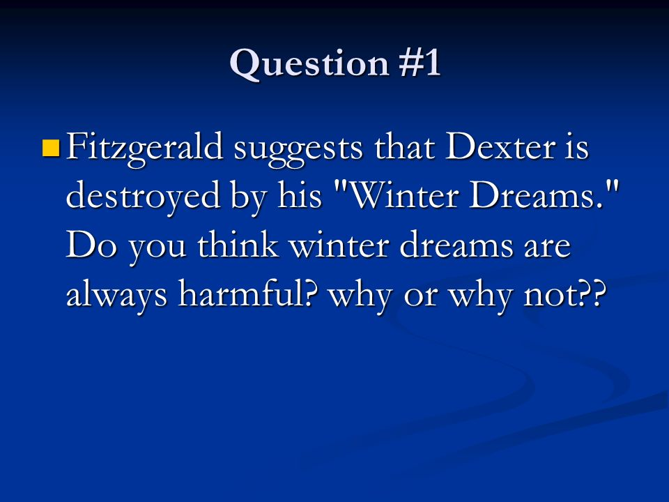 what are dexters winter dreams