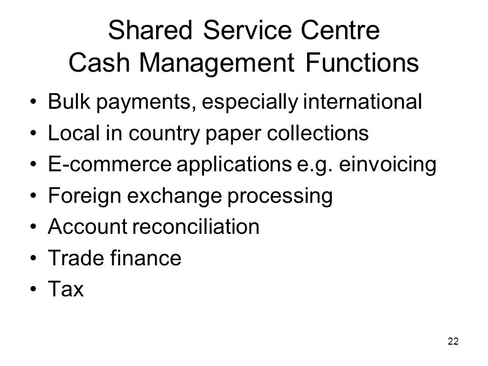 Shared Service Centre Cash Management Functions