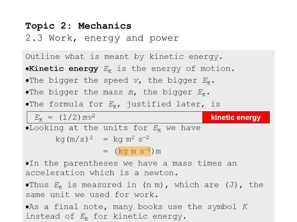 Topic 2 Mechanics 23 Work Energy And Power Ppt Download