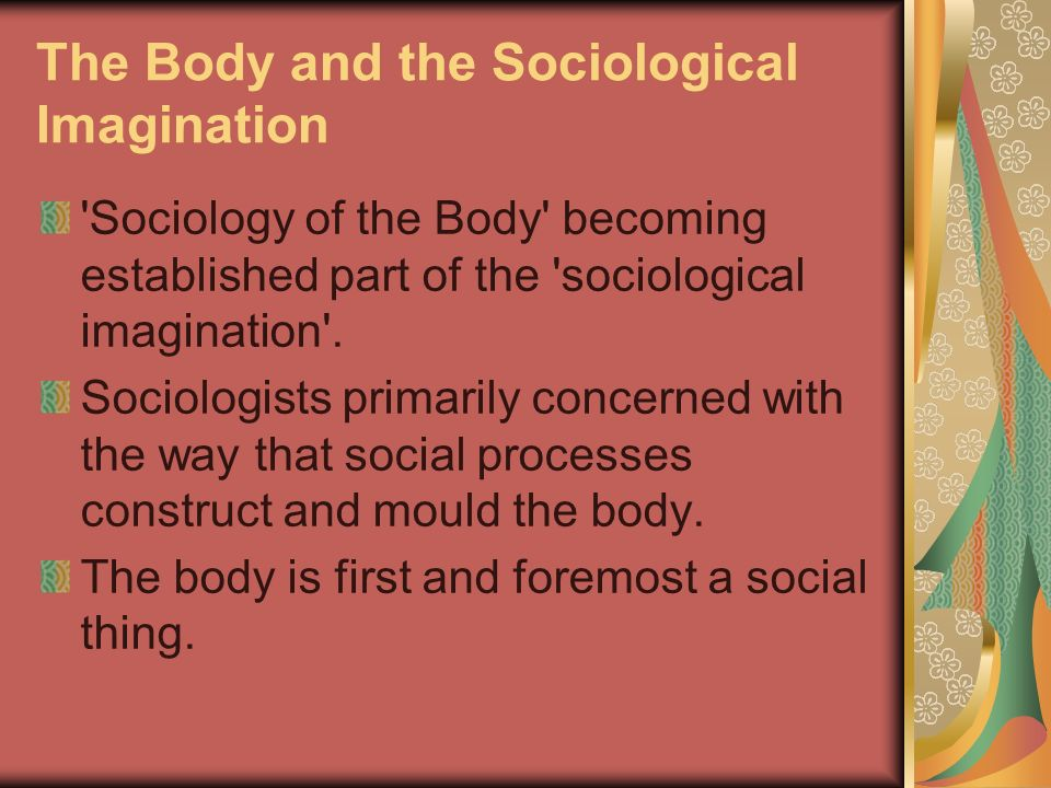 The Body and the Sociological Imagination
