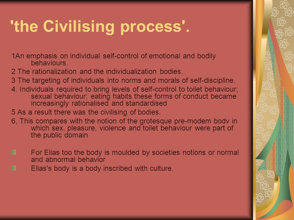 the Civilising process .