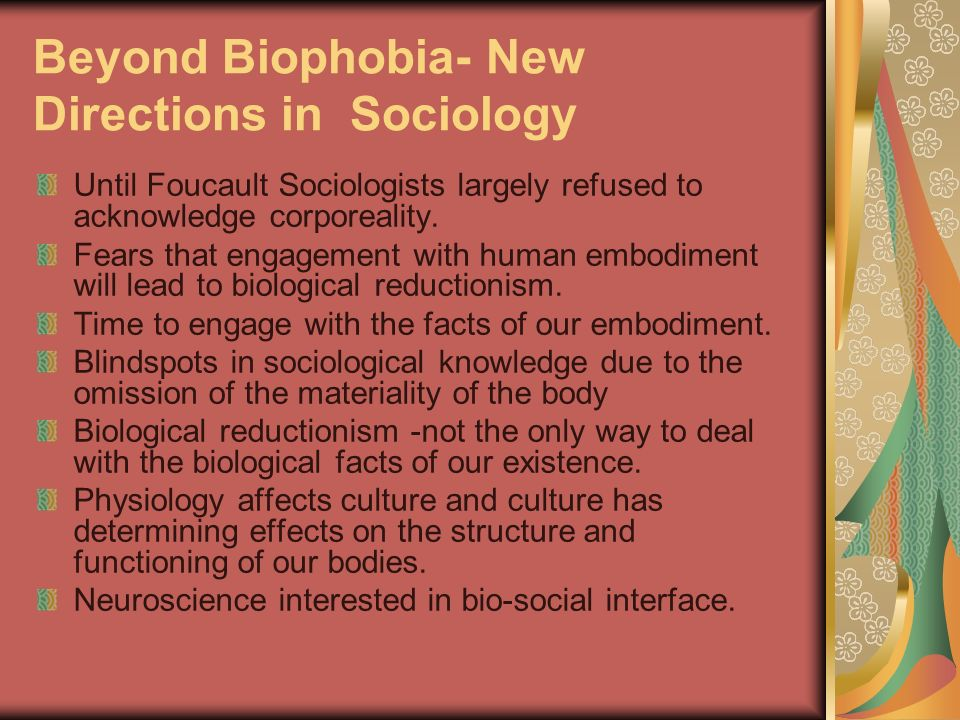 Beyond Biophobia- New Directions in Sociology