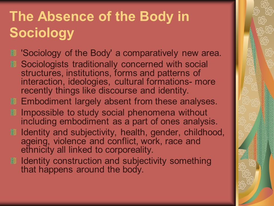 The Absence of the Body in Sociology