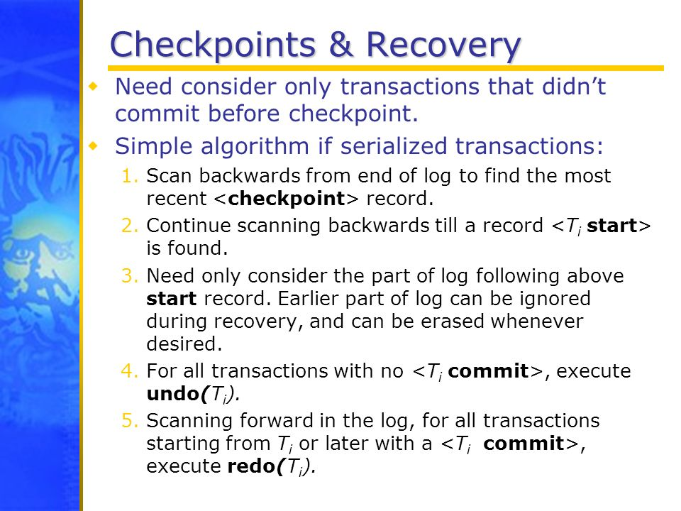 Checkpoints & Recovery
