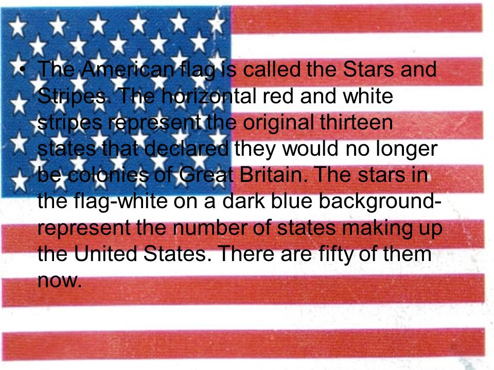 The American Flag Is Called Stars And Stripes