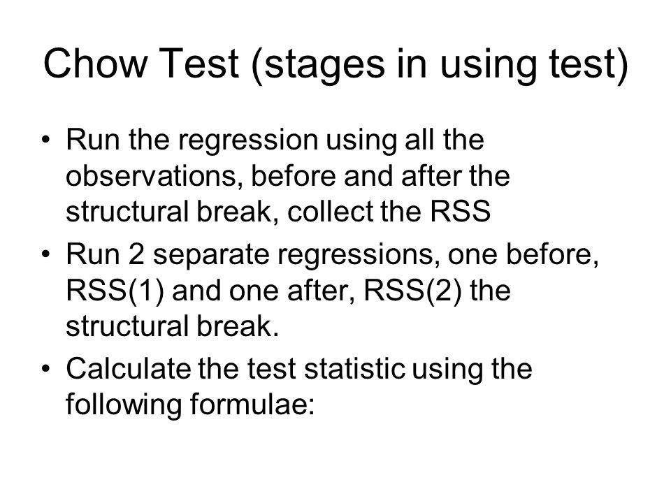 Chow Test (stages in using test)