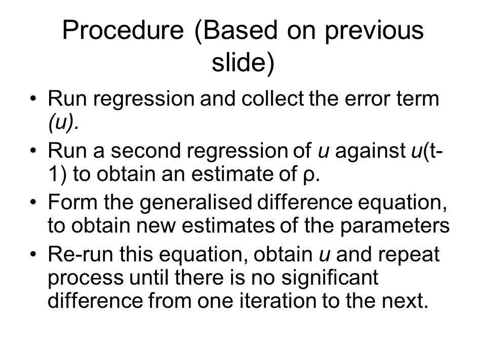 Procedure (Based on previous slide)