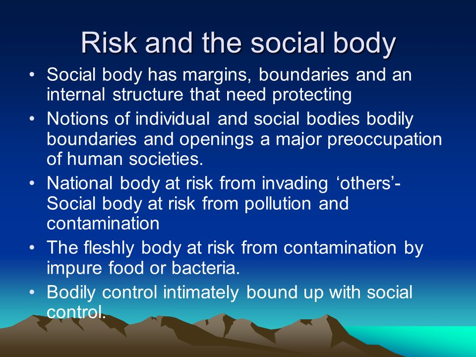 Risk and the social body
