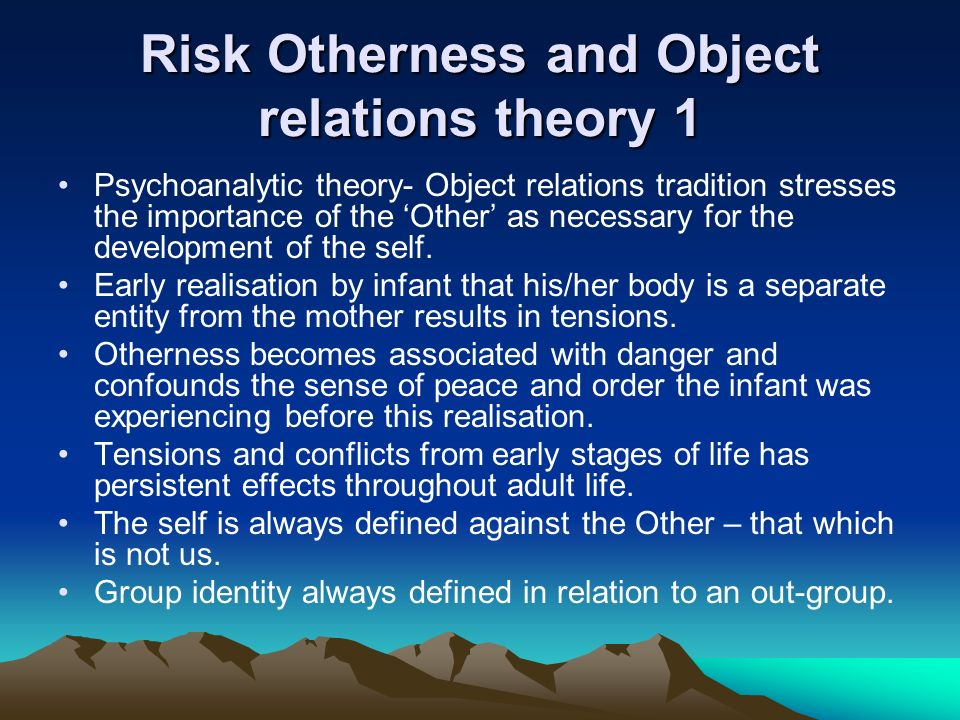 Risk Otherness and Object relations theory 1