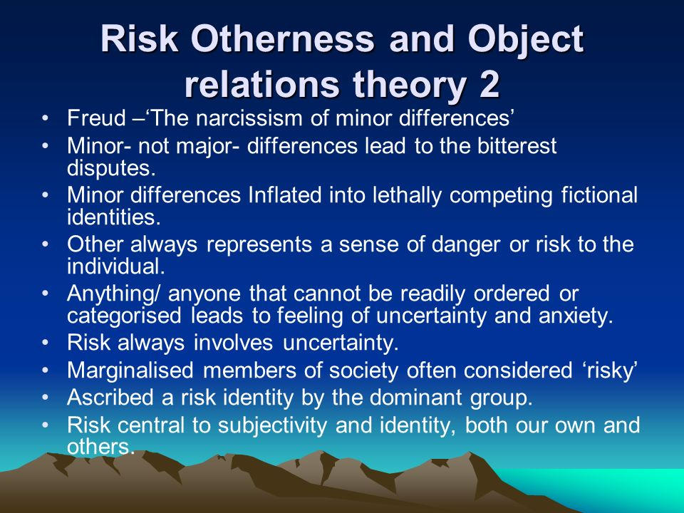 Risk Otherness and Object relations theory 2